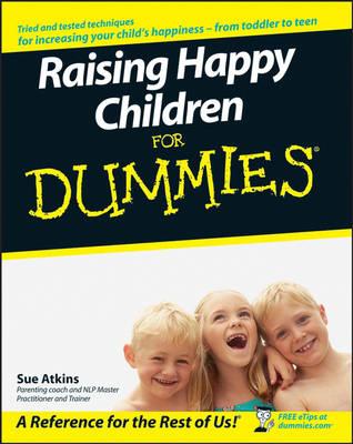 Raising Happy Children For Dummies (Paperback)