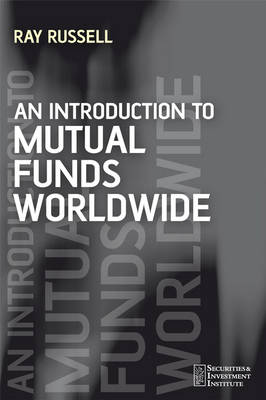 An Introduction to Mutual Funds Worldwide - Securities Institute (Paperback)
