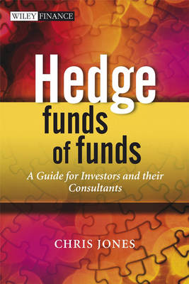 Hedge Funds of Funds: A Guide for Investors - Wiley Finance Series (Hardback)