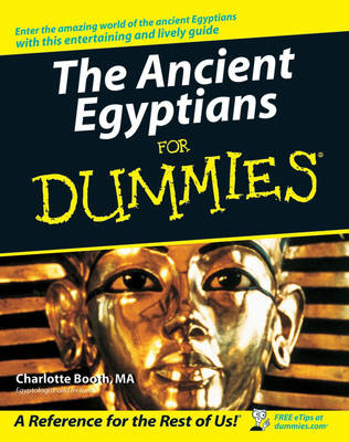 The Ancient Egyptians For Dummies (Paperback)