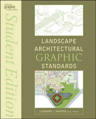 Landscape Architectural Graphic Standards - Ramsey/Sleeper Architectural Graphic Standards Series (Paperback)