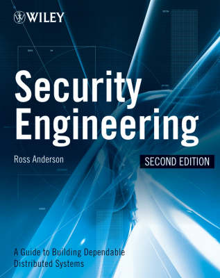 Security Engineering: A Guide to Building Dependable Distributed Systems (Hardback)