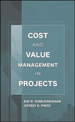 Cost and Value Management in Projects (Hardback)