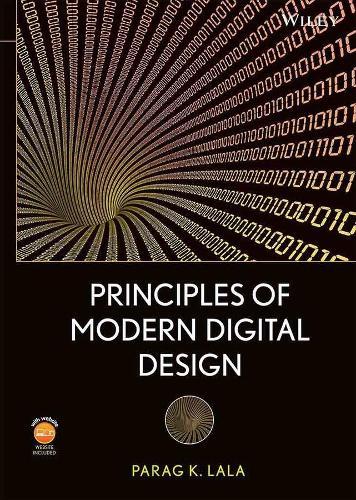 Principles of Modern Digital Design (Hardback)