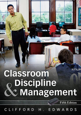 Classroom Discipline and Management (Paperback)