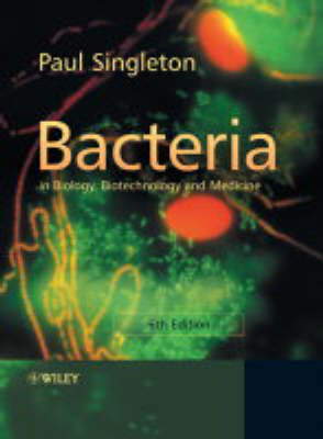 Bacteria in Biology, Biotechnology and Medicine (Paperback)