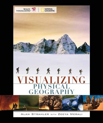 Visualizing Physical Geography - Visualizing Series (Paperback)