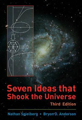 Seven Ideas That Shook the Universe (Paperback)