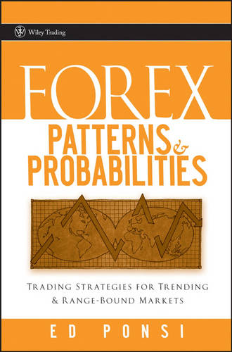 Forex Patterns and Probabilities: Trading Strategies for Trending and Range-Bound Markets - Wiley Trading (Hardback)