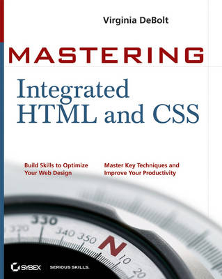 Mastering Integrated HTML and CSS (Paperback)