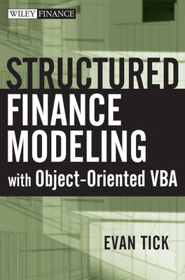 Structured Finance Modeling with Object-Oriented VBA - Wiley Finance (Hardback)