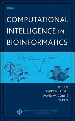 Computational Intelligence in Bioinformatics - IEEE Press Series on Computational Intelligence (Hardback)