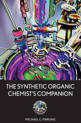 The Synthetic Organic Chemist's Companion (Paperback)