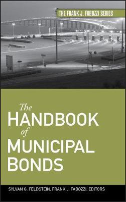 The Handbook of Municipal Bonds - Frank J. Fabozzi Series (Hardback)