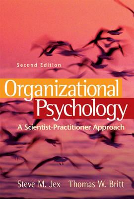Organizational Psychology: A Scientist Practitioner Approach (Hardback)