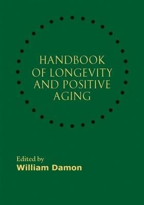 Handbook of Longevity and Positive Aging (Hardback)
