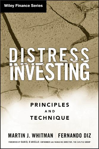 Distress Investing: Principles and Technique - Wiley Finance (Hardback)