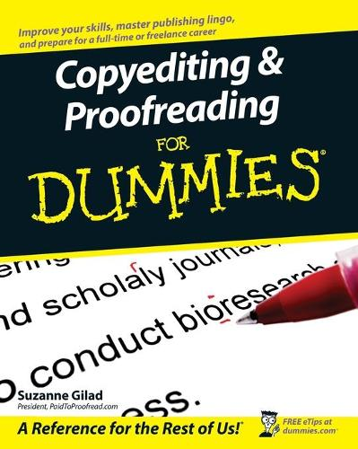 Copyediting and Proofreading For Dummies (Paperback)