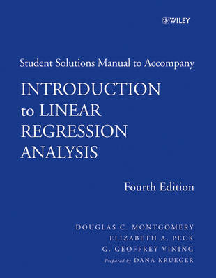 Introduction to Linear Regression Analysis: Student Solutions Manual (Paperback)