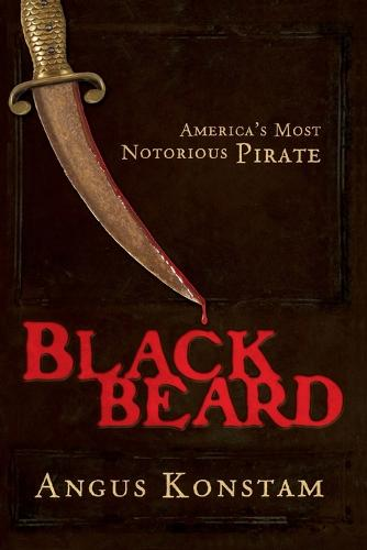 Blackbeard: America's Most Notorious Pirate (Paperback)