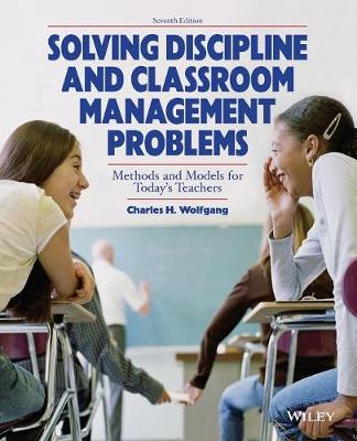 Solving Discipline and Classroom Management Problems (Paperback)