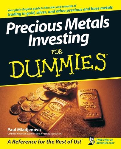 Precious Metals Investing for Dummies (Paperback)