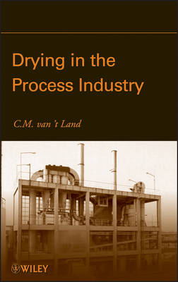 Drying in the Process Industry (Hardback)