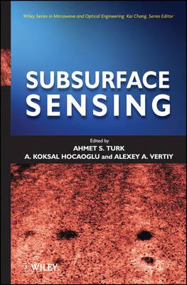Subsurface Sensing - Wiley Series in Microwave and Optical Engineering (Hardback)