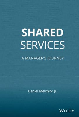 Shared Services: A Manager's Journey (Hardback)
