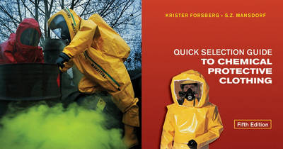 Quick Selection Guide to Chemical Protective Clothing (Paperback)