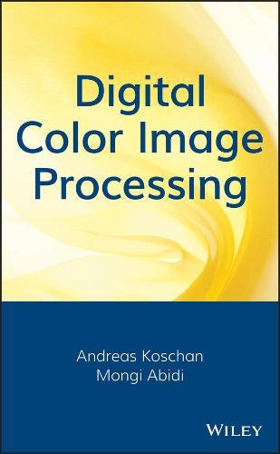 Digital Color Image Processing (Hardback)