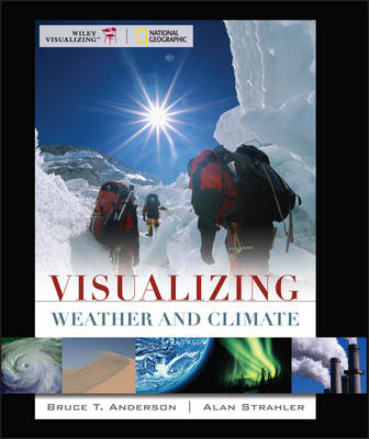 Visualizing Weather and Climate - VISUALIZING SERIES (Paperback)