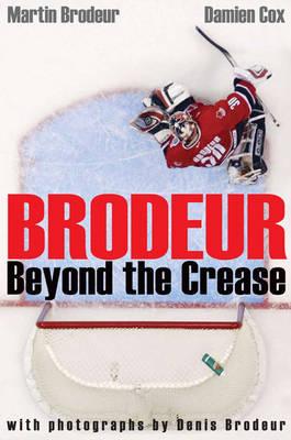 Brodeur: Beyond the Crease (Paperback)