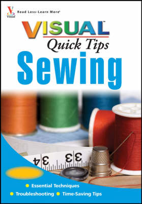 Sewing Visual Quick Tips - Visual Quick Tips (Paperback)