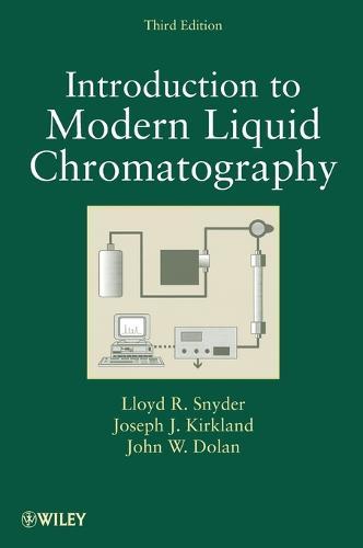 Introduction to Modern Liquid Chromatography (Hardback)