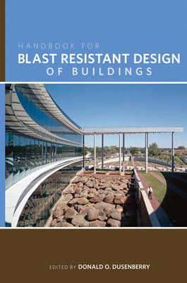 Handbook for Blast Resistant Design of Buildings (Hardback)
