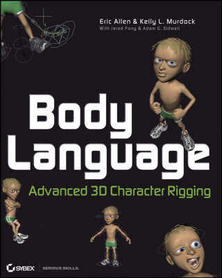 Body Language: Advanced 3D Character Rigging (Paperback)