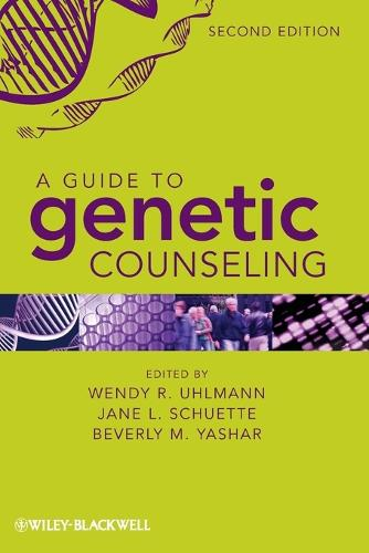 A Guide to Genetic Counseling, Second Edition (Paperback)