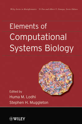 Elements of Computational Systems Biology - Wiley Series in Bioinformatics (Hardback)