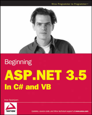 Beginning ASP.NET 3.5: in C# and VB (Paperback)