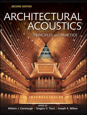 Architectural Acoustics: Principles and Practice (Hardback)