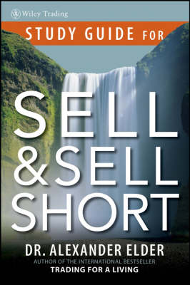 Sell and Sell Short: Study Guide - Wiley Trading (Paperback)