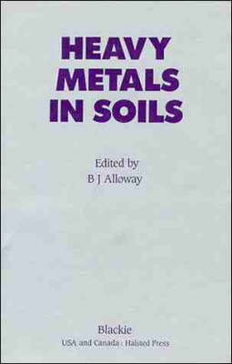 Heavy Metals in Soils (Hardback)