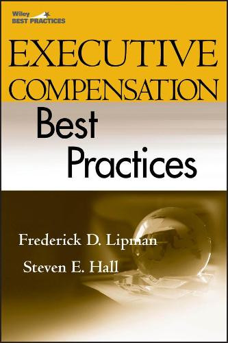 Executive Compensation Best Practices (Hardback)