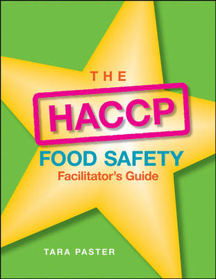 The HACCP Food Safety: Facilitator's Guide (Paperback)