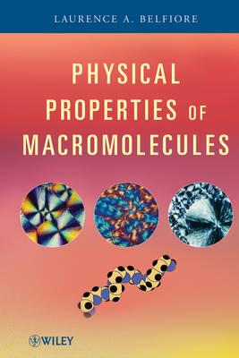 Physical Properties of Macromolecules (Hardback)