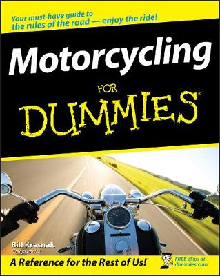 Motorcycling For Dummies (Paperback)