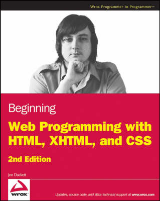 Beginning Web Programming with HTML, XHTML, and CSS (Paperback)