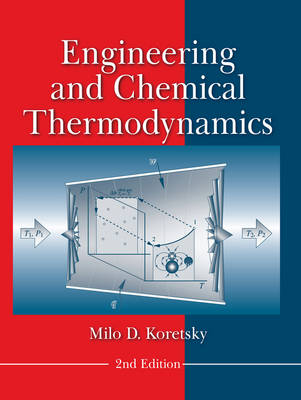 Engineering and Chemical Thermodynamics (Hardback)