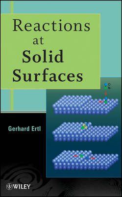 Reactions at Solid Surfaces - Baker Lecture Series (Hardback)